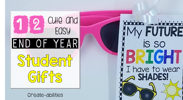 12 End of Year Student Gifts