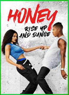 Honey: Rise Up and Dance 2018 | DVDRip Latino HD GDrive 1 Link