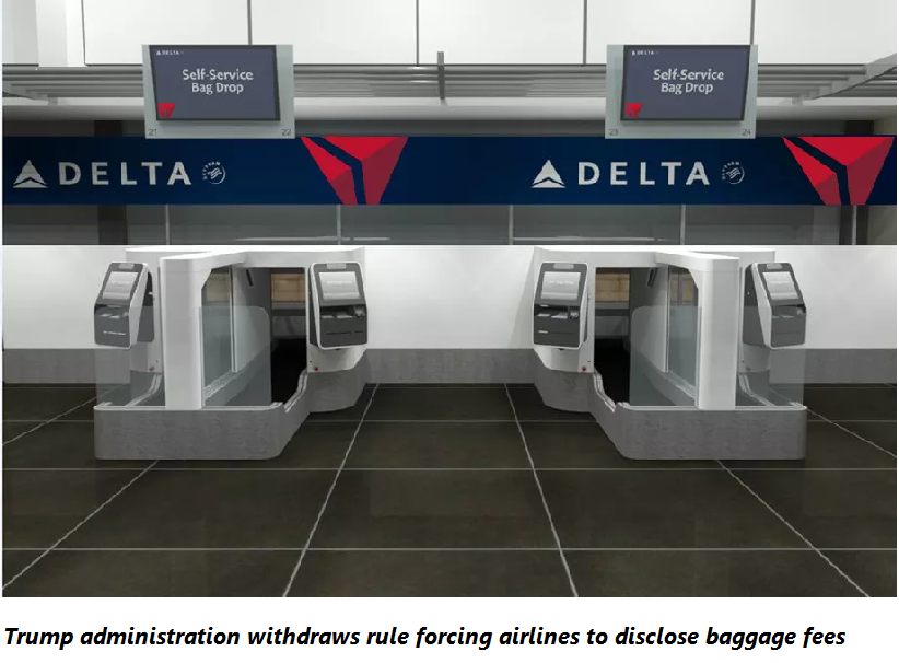 Trump administration withdraws rule forcing airlines to disclose baggage fees