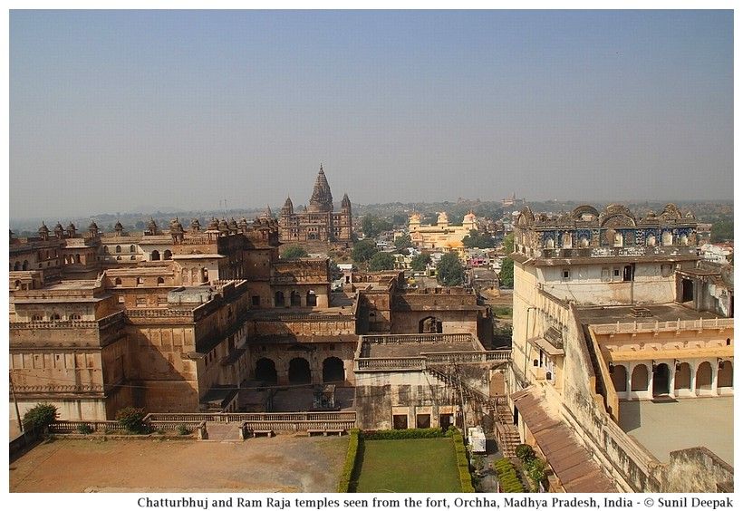 Chatturbhuj and Ram Raja temples, Orchha, Madhya Pradesh, India - Images by Sunil Deepak