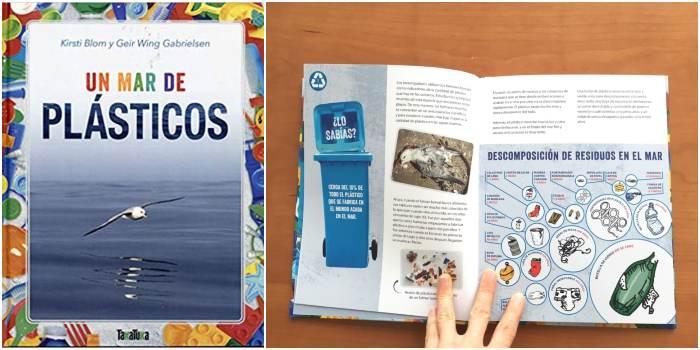 Libro informativo recomendado +8 edad Un mar de plásticos Takatuka consciencia medioambiental