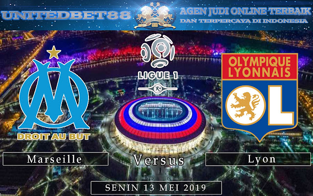 PREDIKSI Marseille vs Lyon  13 MEI 2019