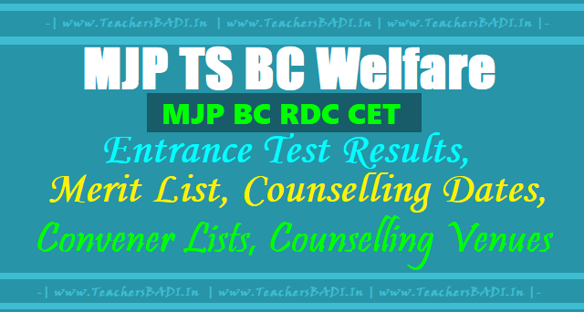 MJP BC RDC CET,MJP TS BC Welfare Entrance test Results, Merit list, Counselling dates, Convener Lists, Counselling Venues