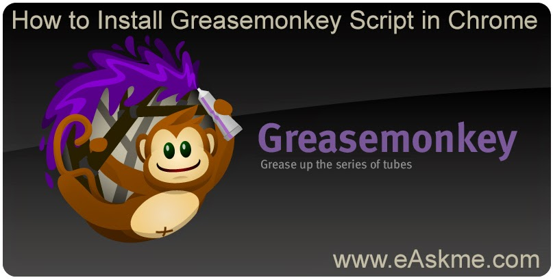 Install greasemonkey script in chrome : eAskme