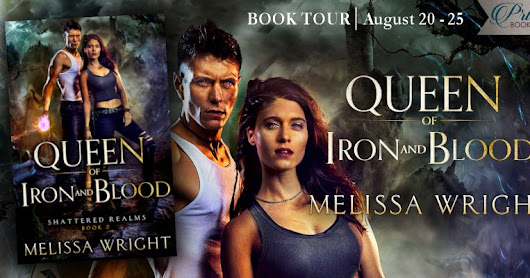 I loved this one... Queen of Iron and Blood by Melissa Wright (Grand Finale & #Giveaway)