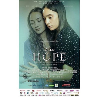 I Am Hope The Movie: Tentang Kepedulian & Asa Yang Harus Selalu Ada