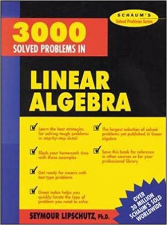 3000 SOLVED PROBLEMS IN LINEAR ALGEBRA BY SCHAUM'S  OUTLINE