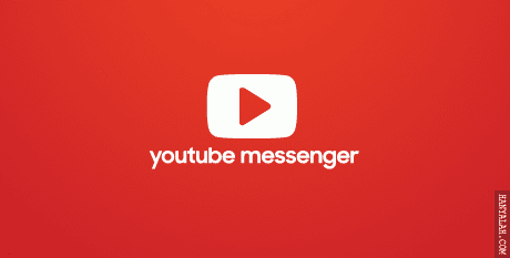 Youtube Messenger dari Google