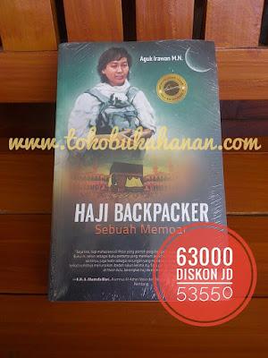 Haji Backpacker Sebuah Memoar Aguk Irawan