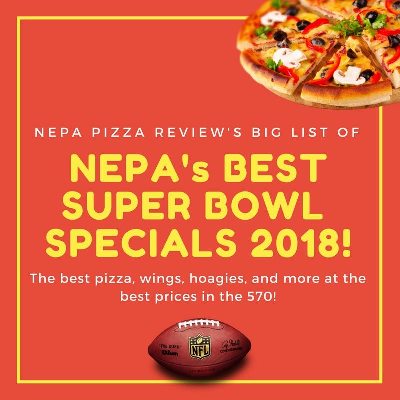 Best Super Specials In Nepa 2018 Nepa Pizza Review