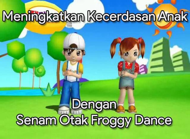 Download Vidio Senam Froggy Dance - Brain Gym Untuk Kecerdasan Anak