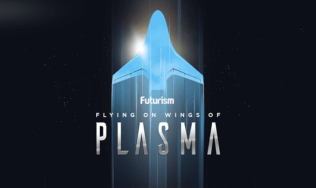 Flying On Wings Of Plasma