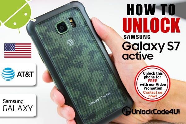 Factory Unlock Code Samsung Galaxy S7 Active from At&t