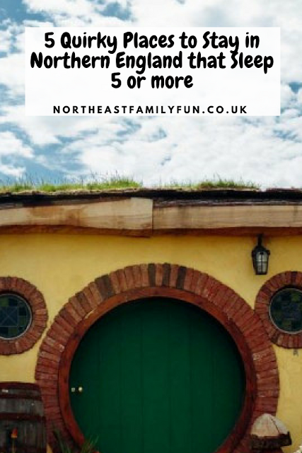 10 Unique Places to Stay with Kids in Northern England that Sleep 5 (or more) #sleeps5 #quirky #accommodation