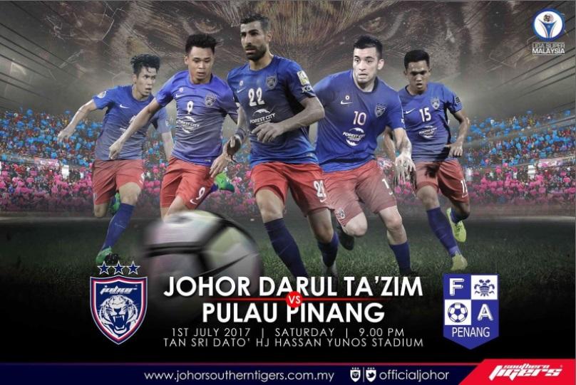 Live Streaming Perlawanan Liga Super JDT vs Pulau Pinang 1.7.2017