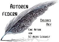 Autoren Federn - Dolores Mey