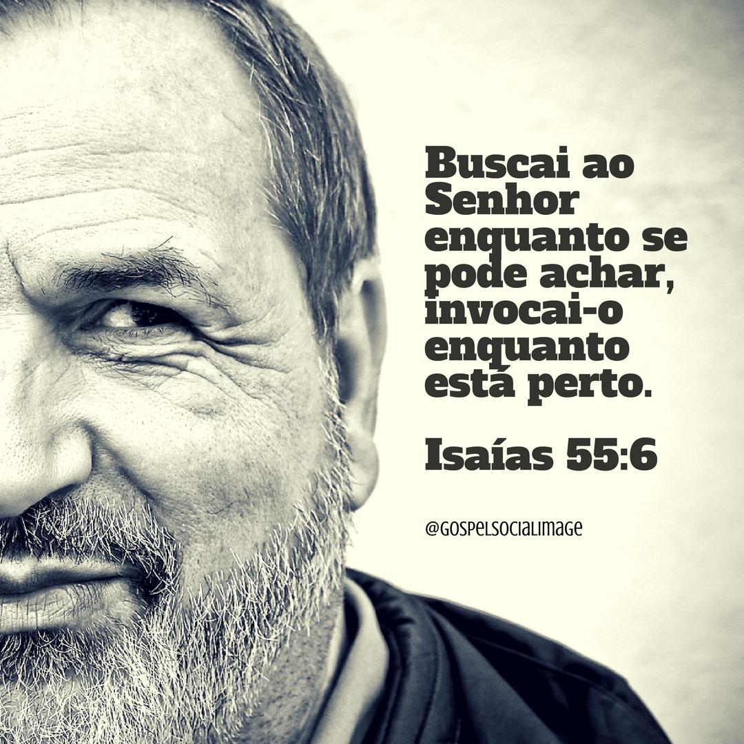 Imagens para Redes Sociais - Isaías 55.6