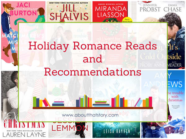 Holiday Romance Reads and Recommendations