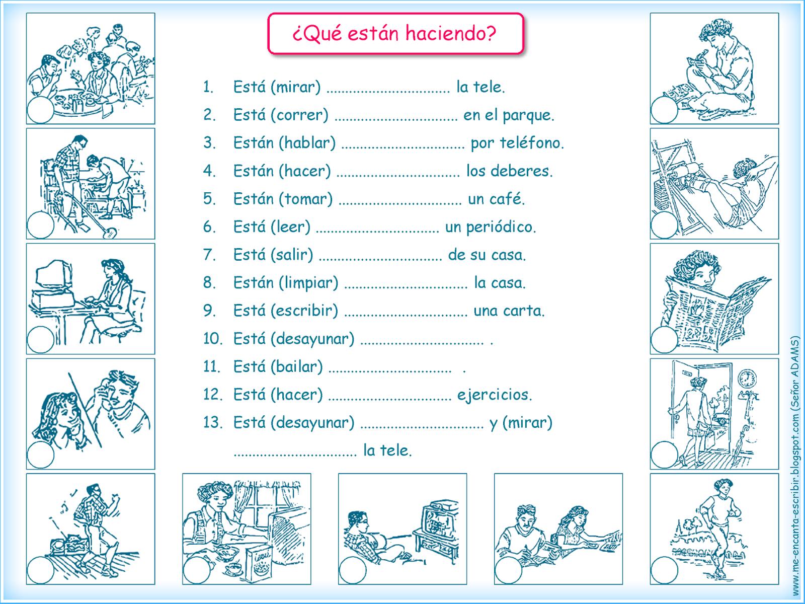 Me encanta escribir en español: ¿Qué están haciendo?