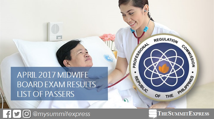 LIST OF PASSERS: April 2017 Midwife board exam results