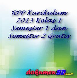 RPP Kurikulum 2013 Kelas 1 Semester 1 dan Semester 2 Gratis