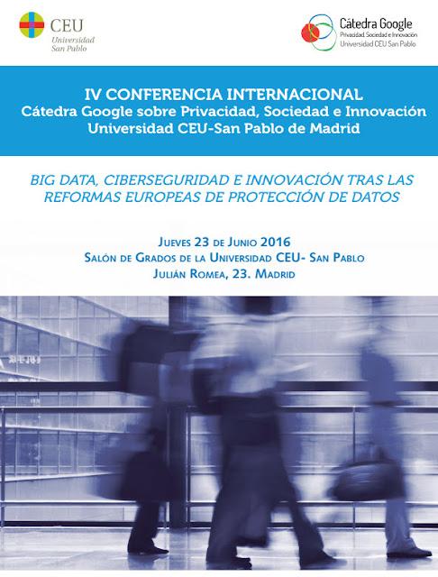 IV Conferencia Internacional sobre Big Data, Ciberseguridad e Innovación tras las últimas reformas europeas de protección de datos