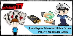 Deposit Situs Judi Online Server Poker V
