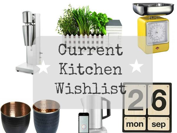 Current Kitchen Wishlist
