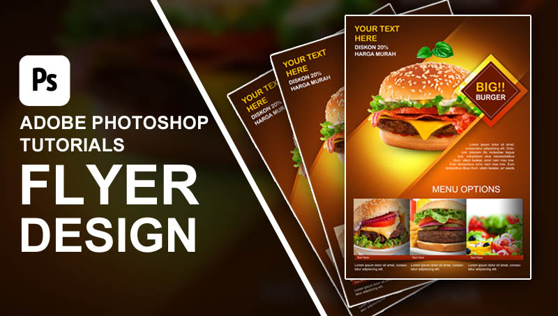 Create Burger Promotion Flyer Photoshop Tutorial HD - Ideosprocess