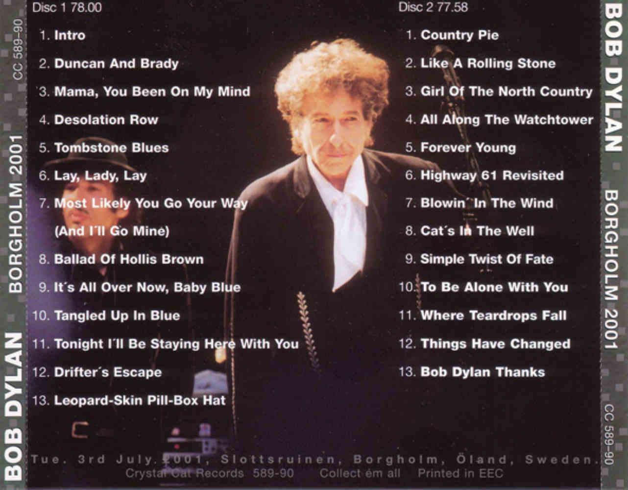 Bob Dylan: Borgholm 2001  Borgholm, Sweden - July 03, 2001 (Double