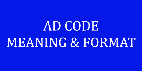 AD CODE MEANING & WORD FORMAT