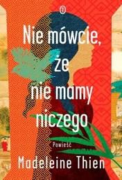http://lubimyczytac.pl/ksiazka/4801650/nie-mowcie-ze-nie-mamy-niczego