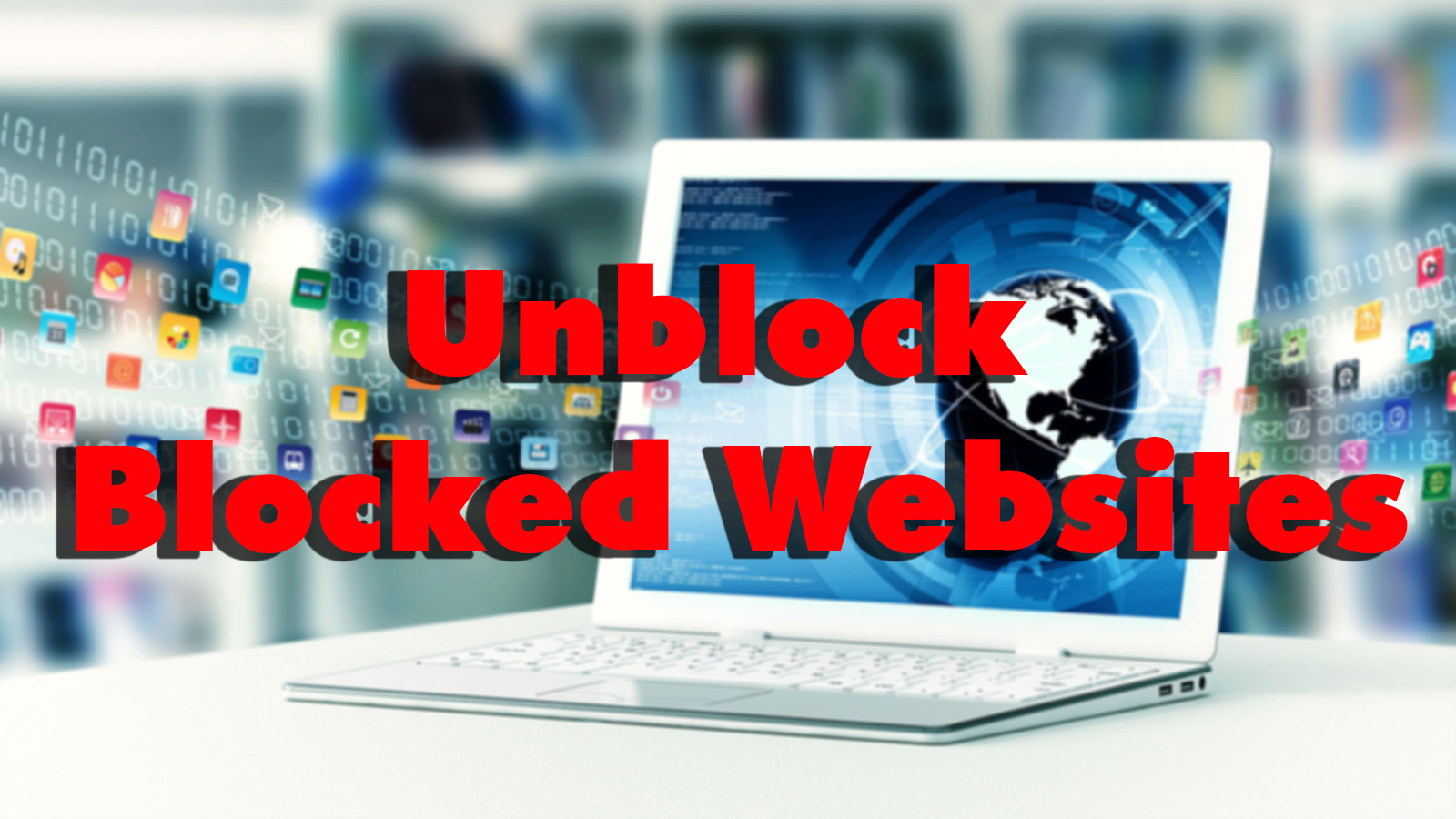 unblock websites
