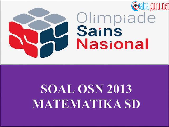 Soal OSN Matematika SD Tahun 2013