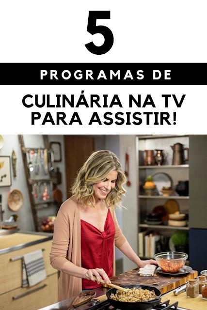 Melhores programas de culinária da TV