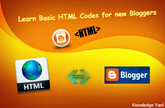 Learn 7 Basic HTML codes for every new blogger