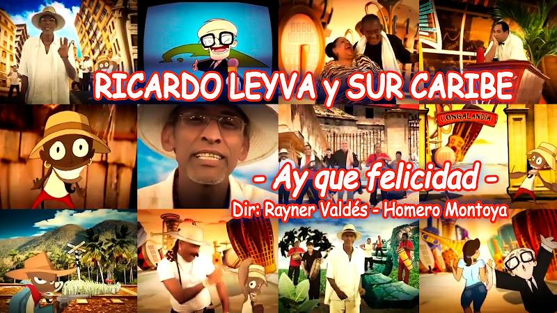 Ricardo Leyva y Sur Caribe - ¨Ay que felicidad¨ - Videoclip / Dibujo Animado - Dirección: Rayner Valdés - Homero Montoya. Portal del Vídeo Clip Cubano