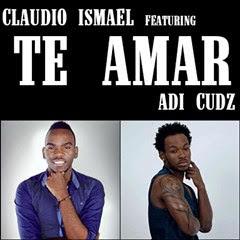 Cláudio Ismael Feat. Adi Cudz - Te Amar (2016)