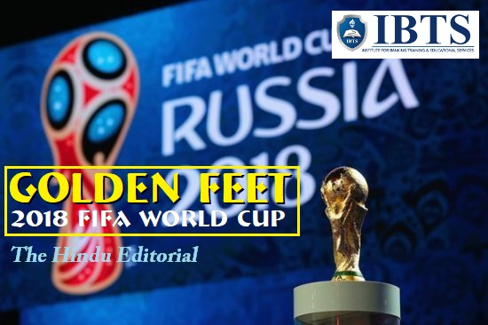 Golden feet - 2018 FIFA World Cup: The Hindu Editorial