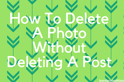 How to delete a photo without deleting a post