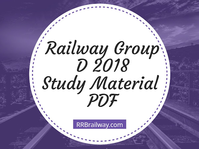 RRB Railway Group D 2018 Study material PDF Download Books Notes | Maths| Reasoning| GA | Science| Free Download