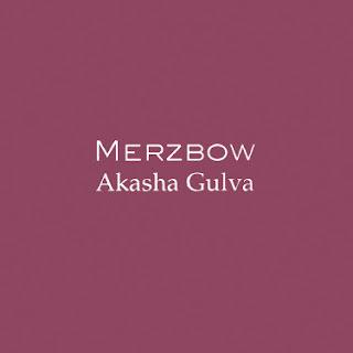 Merzbow, Akasha Gulva