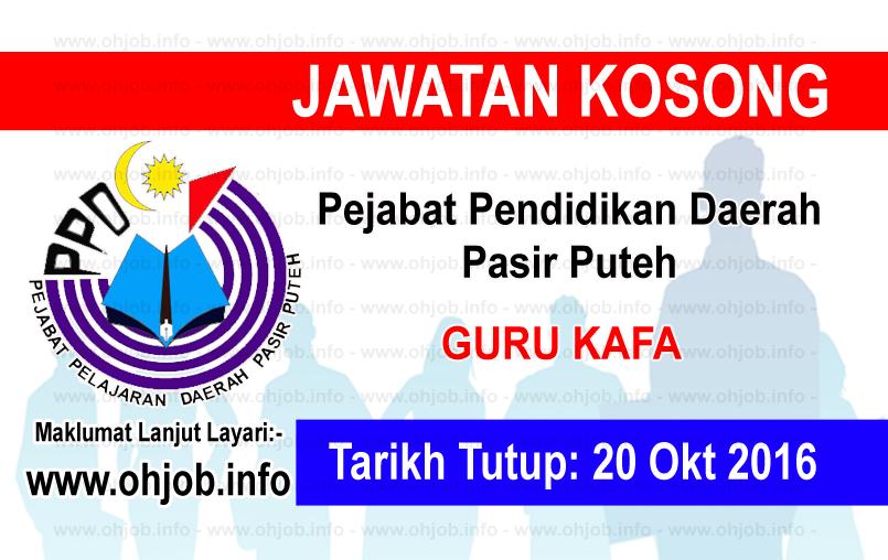 Jawatan Kerja Kosong Pejabat Pendidikan Daerah Pasir Puteh logo www.ohjob.info oktober 2016