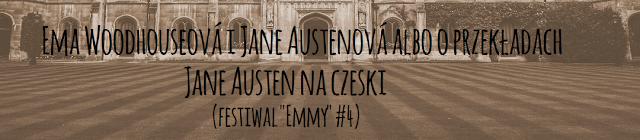 Ema Woodhouseová i Jane Austenová albo o przekładach Jane Austen na czeski