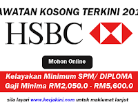 Jawatan Kosong Terkini 2019 HSBC Bank Malaysia Berhad - Tetap/ Kontrak