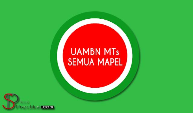 UAMBN MTs 2019, Cek Berkas Latihan Soal UAMBN MTs ini!! (+Kunci Jawaban dan Pdf)