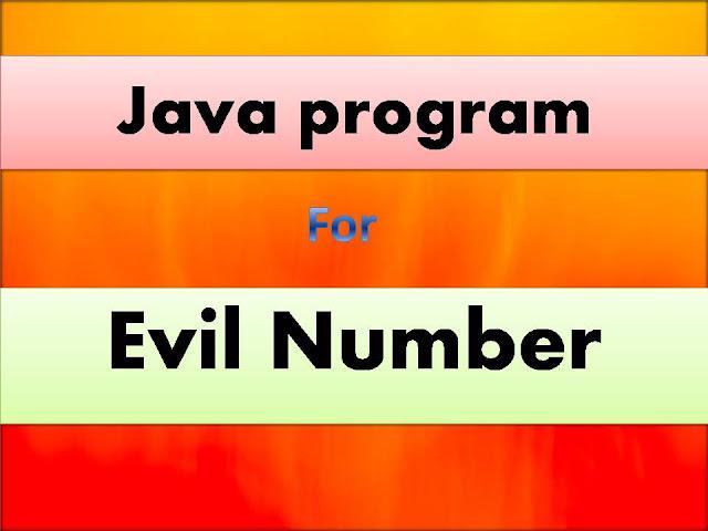 Java program for Evil Number