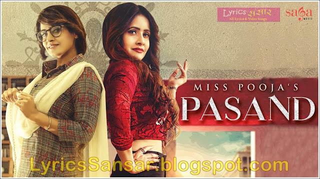 PASAND LYRICS : Miss Pooja Ft. DJ Dips | Happy Raikoti