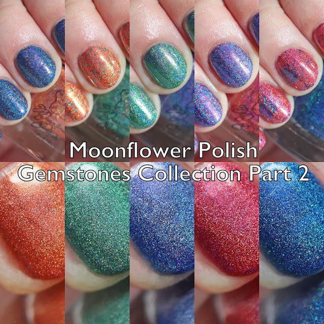 Moonflower Polish Gemstones Collection Part 2