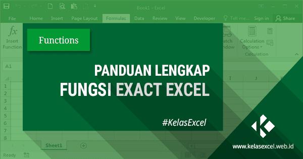Fungsi Rumus Exact Excel Untuk Membandingkan Dua Buah Teks